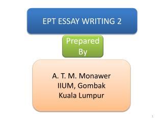 A. T. M. Monawer IIUM, Gombak Kuala Lumpur