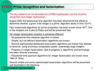 Prime recognition and factorization