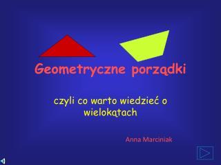 Geometryczne porządki