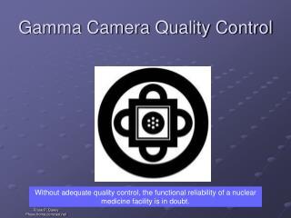 Gamma Camera Quality Control