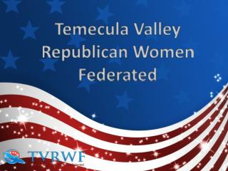 Temecula Valley Republican Women Federated