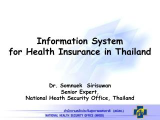 Information System  for Health Insurance in Thailand