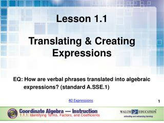 Lesson 1.1 Translating & Creating Expressions