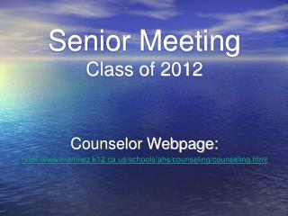 Senior Meeting Class of 2012
