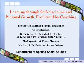Learning through Self-discipline and Personal Growth, Facilitated by Coaching