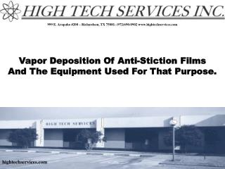 Vapor Deposition Of Anti-Stiction Films And The Equipment Used For That Purpose.