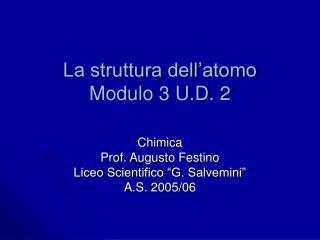 La struttura dell�atomo Modulo 3 U.D. 2
