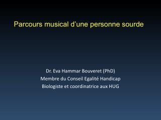 Dr. Eva Hammar  Bouveret  ( PhD ) Membre du Conseil Egalité Handicap