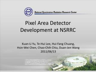 Pixel Area Detector  Development at NSRRC