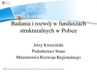Badania i rozwój w funduszach strukturalnych w Polsce