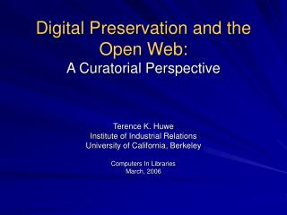 Digital Preservation and the Open Web: A Curatorial Perspective