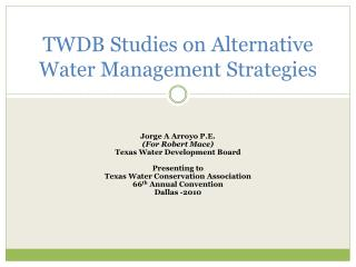 TWDB Studies on Alternative Water Management Strategies