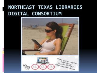 Northeast Texas Libraries Digital Consortium