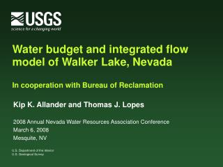 Kip K. Allander and Thomas J. Lopes 2008 Annual Nevada Water Resources Association Conference