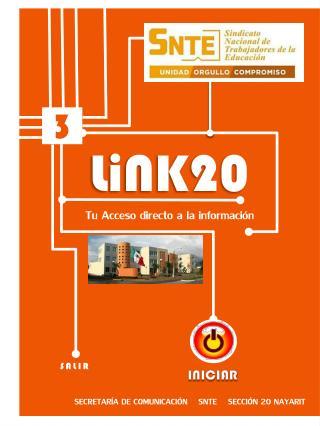 LiNK20 Tu Acceso directo a la información SECRETARÍA DE COMUNICACIÓN    SNTE    SECCIÓN 20 NAYARIT