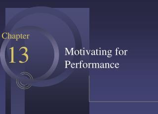 Motivating for Performance