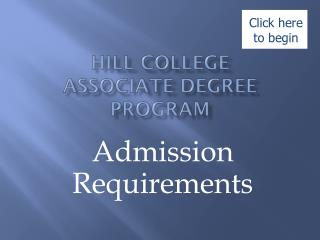 Hill College  Associate Degree Program