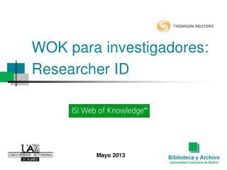 WOK para investigadores: Researcher ID