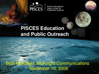 PISCES Education  and Public Outreach
