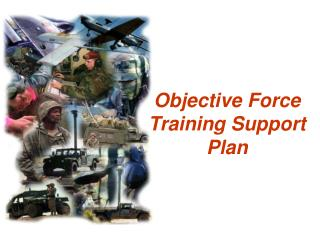 Objective Force Training Support Plan