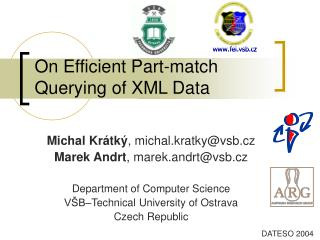 On Efficient Part-match Querying of XML Data