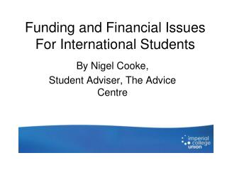 Funding and Financial Issues For International Students