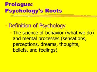 Prologue:   Psychology s Roots
