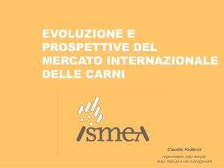 EVOLUZIONE E PROSPETTIVE DEL MERCATO INTERNAZIONALE DELLE CARNI
