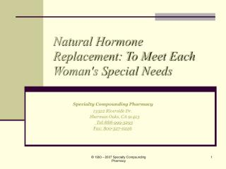 Natural Hormone Replacement: To Meet Each Womans Special Needs