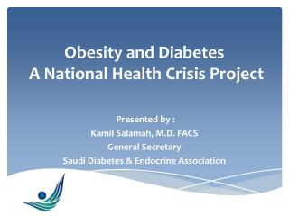 Obesity and Diabetes  A National  Health Crisis Project