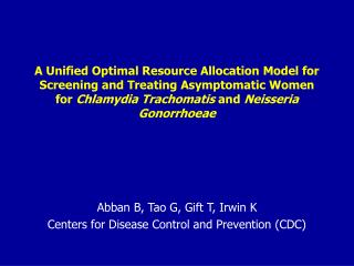 Abban B, Tao G, Gift T, Irwin K Centers for Disease Control and Prevention (CDC)
