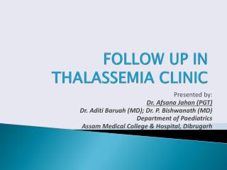 FOLLOW UP IN THALASSEMIA CLINIC