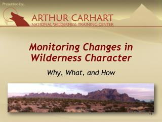 Monitoring Changes in Wilderness Character