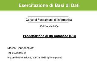 Esercitazione di Basi di Dati