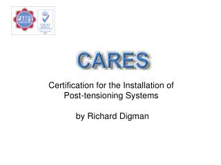 Certification for the Installation of Post-tensioning Systems  by Richard Digman