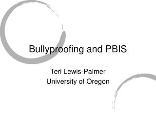 Bullyproofing and PBIS