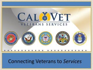 Connecting Veterans to  Services