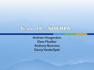 Team 10 - SHERPA