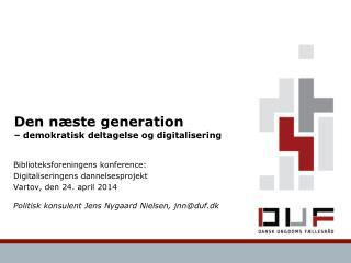 Den næste generation   – demokratisk deltagelse og digitalisering