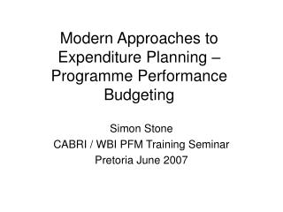 Modern Approaches to Expenditure Planning   Programme Performance Budgeting