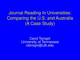 Journal Reading In Universities: Comparing the U.S. and Australia (A Case Study)