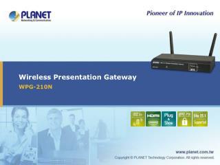 Wireless Presentation Gateway