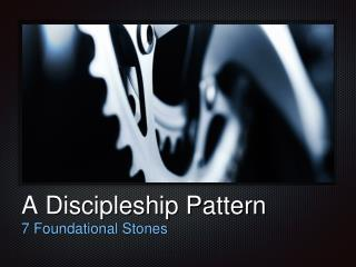 A Discipleship Pattern