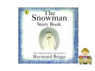 What a wonderful snowman he is! James can't go to sleep because he is thinking about him.