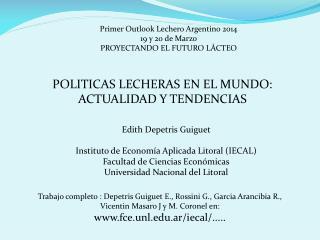 Primer Outlook Lechero Argentino 2014 19 y 20 de Marzo PROYECTANDO EL FUTURO LÁCTEO