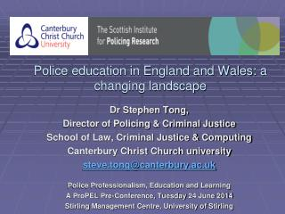 Police education in England and Wales: a changing landscape