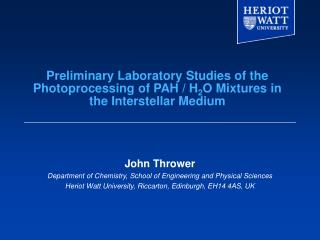 John Thrower Department of Chemistry, School of Engineering and Physical Sciences