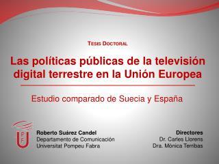 Las políticas públicas de la televisión digital terrestre en la Unión Europea
