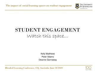 STUDENT ENGAGEMENT   Watch this space…