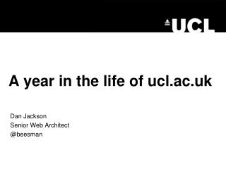A year in the life of ucl.ac.uk